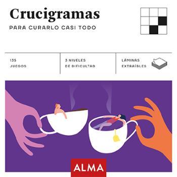 CRUCIGRAMAS PARA CURARLO CASI TODO (CUADRADOS DE DIVERSIÓN)