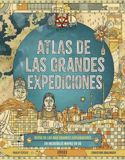 ATLAS DE LAS GRANDES EXPEDICIONES.
