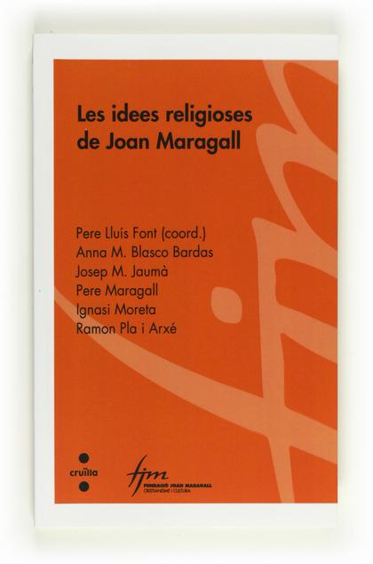 C-CIC.72 LES IDEES RELIGIOSES DE JOAN MA.