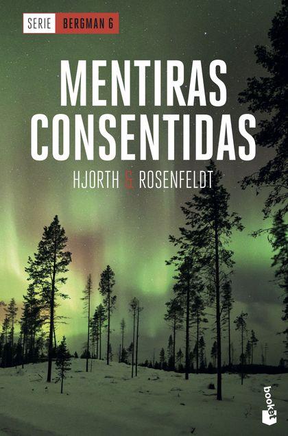 MENTIRAS CONSENTIDAS. SERIE BERGMAN 6