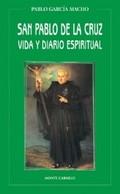SAN PABLO DE LA CRUZ, VIDA Y DIARIO ESPIRITUAL