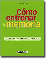 CÓMO ENTRENAR LA MEMORIA: 10 CLAVES PARA POTENCIAR SU MEMORIA