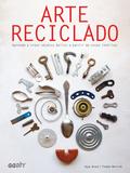 ARTE RECICLADO                                                                  APRENDE A CREAR