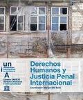 DERECHOS HUMANOS Y JUSTICIA PENAL INTERNACIONAL