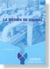 LA MEDIDA DE CAUDAL