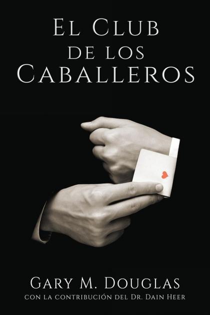 EL CLUB DE LOS CABALLEROS - THE GENTLEMEN´S CLUB SPANISH.