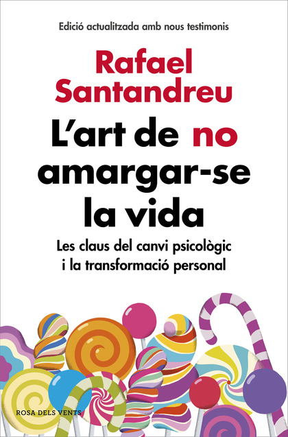 L´ART DE NO AMARGAR-SE LA VIDA (EDICIÓ AMPLIADA I ACTUALITZADA).