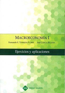 MACROECONOMIA I EJERCICIOS Y APLICACIONES