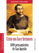 CRISTO NOS HACE HERMOSOS
