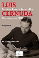 LUIS CERNUDA: AÑOS ESPAÑOLES (1902-1938)