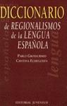 DICCIONARIO REGIONALISMOS LENGUA ESPAÑOLA
