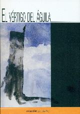 EL VÉRTIGO DEL ÁGUILA.