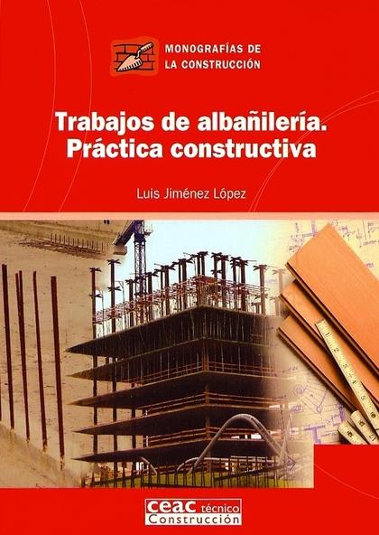 TRABAJOS DE ALBAÑILERIA PRACTICA CONSTRUCTIVA
