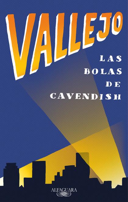 LAS BOLAS DE CAVENDISH.