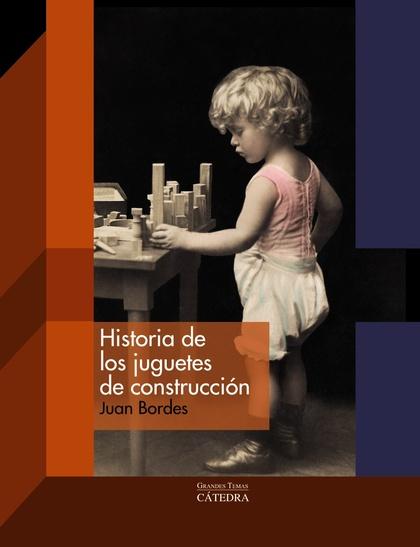HISTORIA DE LOS JUGUETES DE CONSTRUCCIÓN.
