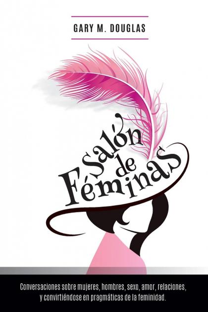 SALÓN DE FÉMINAS - SPANISH.