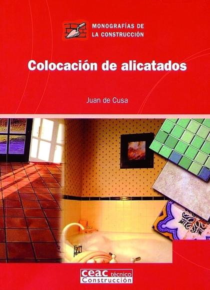 COLOCACIÓN DE ALICATADOS