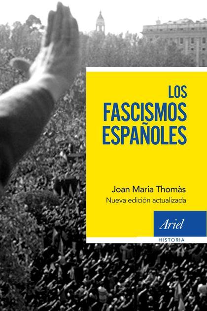 LOS FASCISMOS ESPAÑOLES.