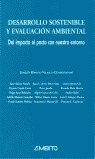 DESARROLLO SOSTENIBLE Y EVALUACIÓN AMBIENTAL: DEL IMPACTO AL PACTO CON