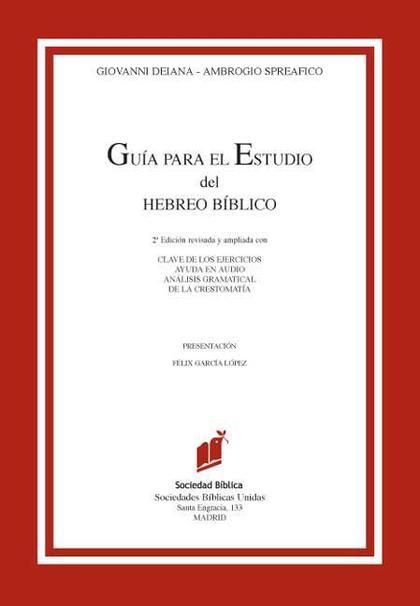 GUÍA PARA EL ESTUDIO DEL HEBREO BÍBLICO