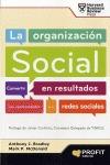 LA ORGANIZACIÓN SOCIAL : CONVERTIR EN RESULTADOS LAS OPORTUNIDADES DE LAS REDES SOCIALES