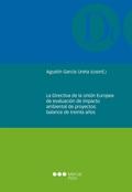 LA DIRECTIVA DE LA UNIÓN EUROPEA DE EVALUACIÓN DE IMPACTO AMBIENTAL DE PROYECTOS : BALANCE DE T