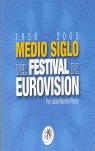 MEDIO SIGLO DEL FESTIVAL DE EUROVISIÓN