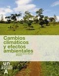 CAMBIOS CLIMÁTICOS Y EFECTOS AMBIENTALES