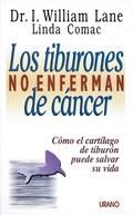 TIBURONES NO ENFERMAN CANCER