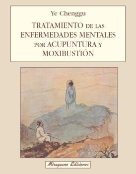 TRATAMIENTO ENFERMEDADES MENTALES ACUPUNTURA MOXIBUSTION