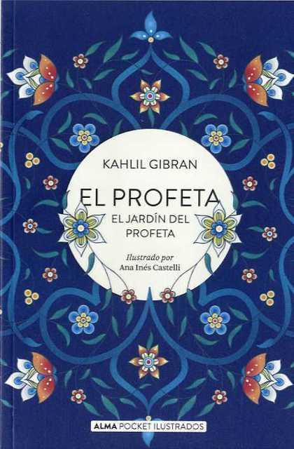 EL PROFETA Y EL JARDÍN DEL PROFETA (POCKET).