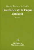 GRAMÁTICA DE LA LENGUA CATALANA, VOL. I.