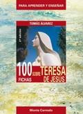100 FICHAS SOBRE TERESA DE JESÚS