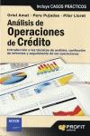ANÁLISIS DE OPERACIONES CRÉDITO : INTRODUCCIÓN A LAS TÉCNICAS DE ANÁLISIS, CONFECCIÓN DE INFORM