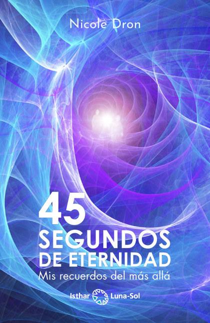 45 SEGUNDOS DE ETERNIDAD                                                        MIS RECUERDOS D