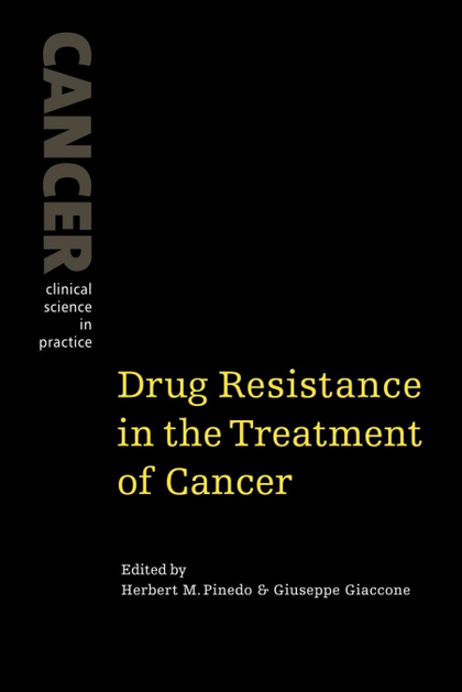 DRUG RESISTANCE IN THE TREATMENT OF CANCER