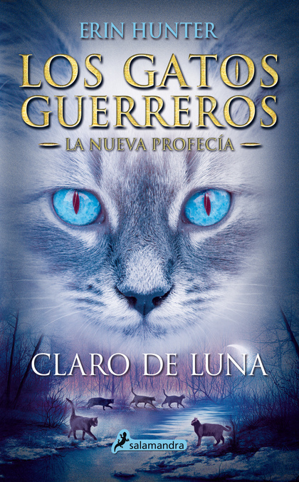 CLARO DE LUNA (LOS GATOS GUERREROS \ LA NUEVA PROFECÍA 2)
