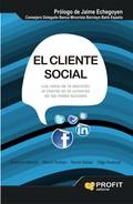 EL CLIENTE SOCIAL. LOS RETOS DE LA ATENCIÓN AL CLIENTE EN EL UNIVERSO DE LAS REDES SOCIALES