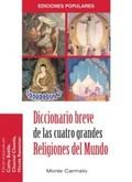 DICCIONARIO BREVE DE LAS CUATRO GRANDES RELIGIONES DEL MUNDO