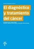 EL DIAGNÓSTICO Y TRATAMIENTO DEL CÁNCER