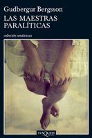 LAS MAESTRAS PARALÍTICAS
