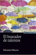 EL BUSCADOR DE TALENTOS.