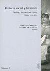 HISTORIA SOCIAL Y LITERATURA. VOL. II. FAMILIA Y BURGUESÍA EN ESPAÑA (SIGLOS XVIII-XIX)
