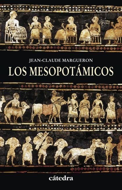 LOS MESOPOTÁMICOS.