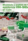 MODELO Y ANÁLISIS DE LA EPIDEMIA VIH-SIDA EN CUBA