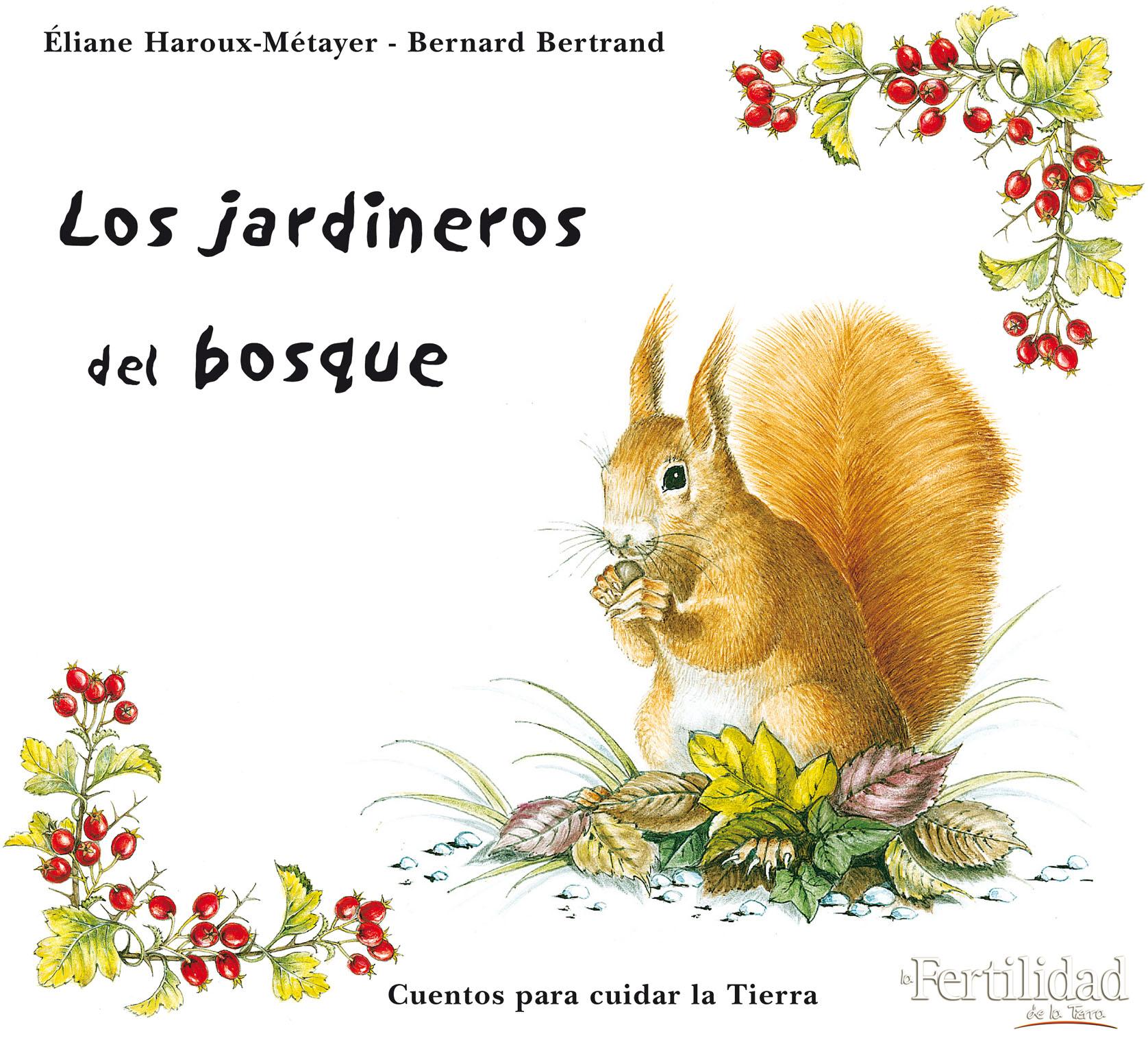 LOS JARDINEROS DEL BOSQUE