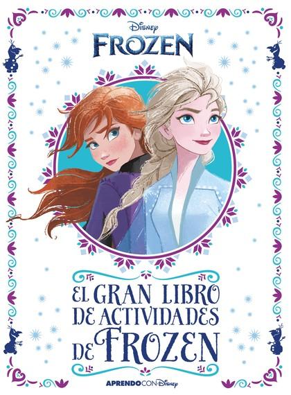 FROZEN 2. EL GRAN LIBRO DE ACTIVIDADES DE FROZEN II. CON ACTIVIDADES EDUCATIVAS