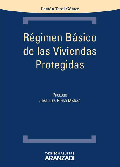 RÉGIMEN BÁSICO DE LAS VIVIENDAS PROTEGIDAS