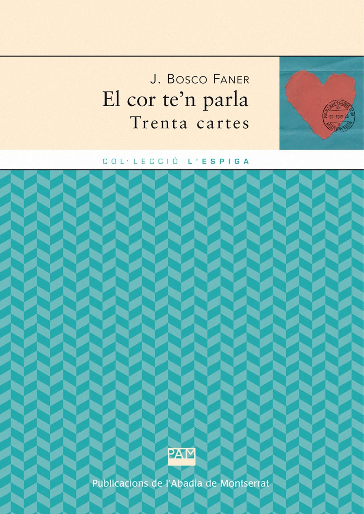 EL COR TE´N PARLA : TRENTA CARTES