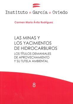 LAS MINAS Y LOS YACIMIENTOS DE HIDROCARBUROS.